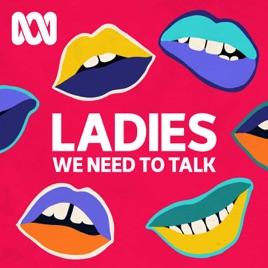 ladies we need to talk podcast