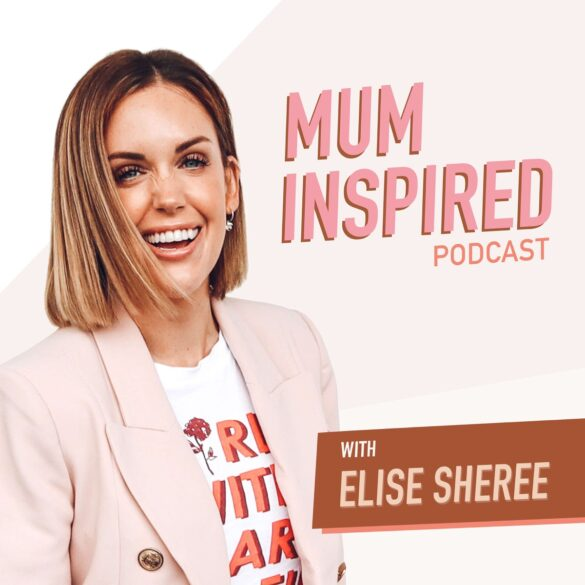 mum inspired podcast